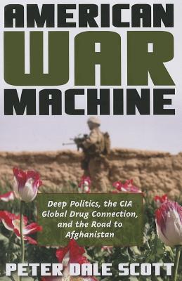 American War Machine By Scott, Peter Dale